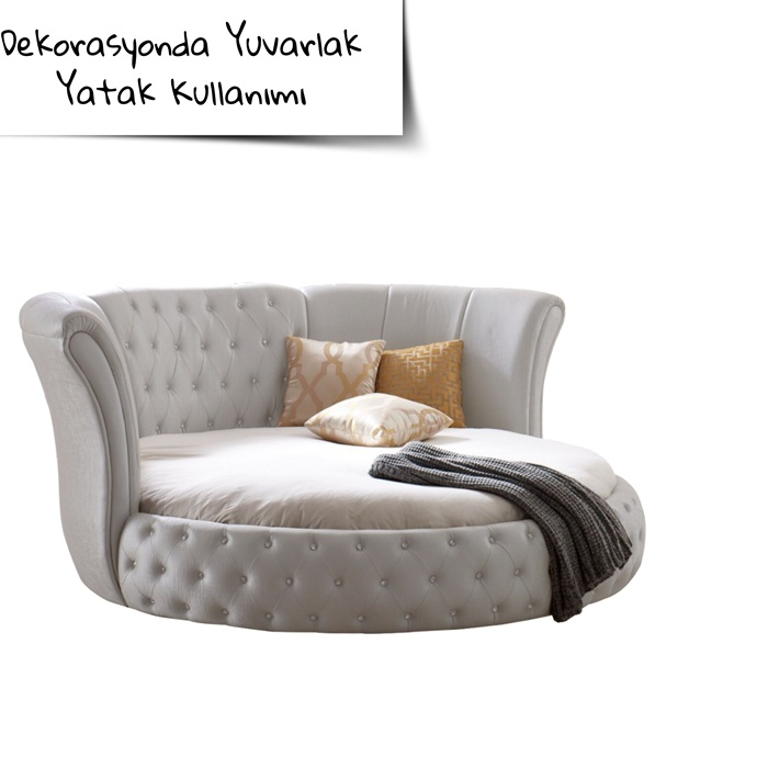 Dekorasyonda yuvarlak yatak kullanımı