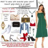 Yeşilin Altına Ne Giyilir? Yeşil Elbise Kombinleri